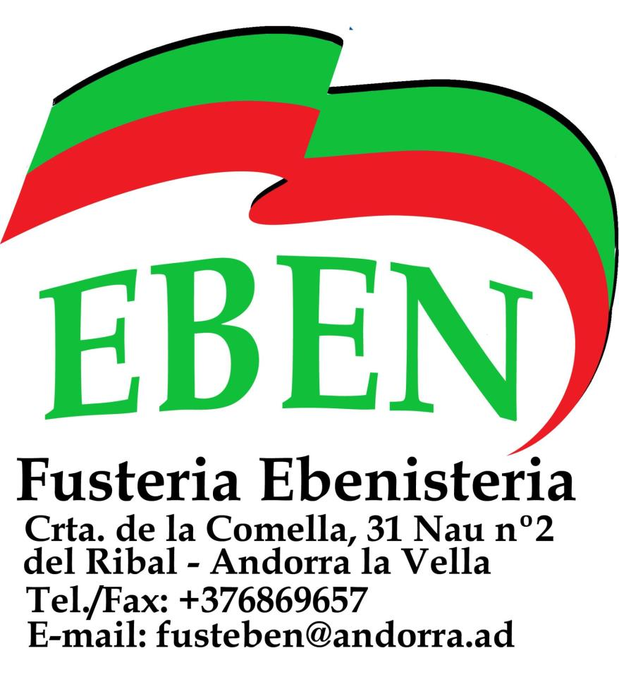 Fusteria Eben Andorra T.+376.869.657 fusteben@andorra.ad